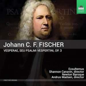 Johann C. F. Fischer: Vesperae, Op. 3