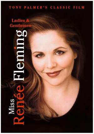 Ladies and Gentlemen: Miss Renee Fleming