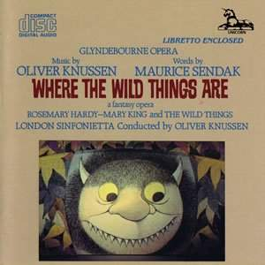Knussen: Where the Wild Things Are
