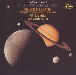 Messiaen: Visions de L'Amen & Petites Esquisses D'Oiseaux