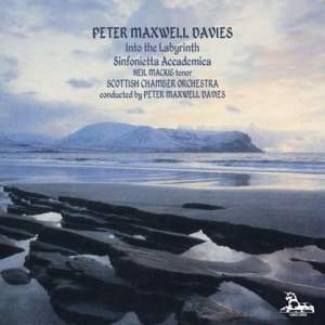 Peter Maxwell Davies: Into the Labyrinth