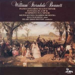 Sterndale Bennett: Piano Concerto, Fantasia & Symphony
