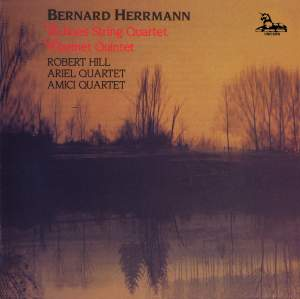 Bernard Herrmann: Clarinet Quintet & Echoes String Quartet Product Image