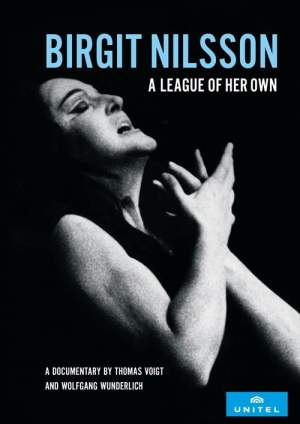 Birgit Nilsson: A League Of Her Own