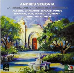 Andres Segovia plays Spanish Guitar Music