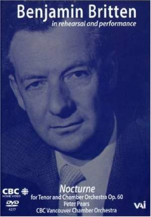 Benjamin Britten in Rehearsal & Performance