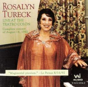 Rosalyn Tureck: Live at the Teatro Colon