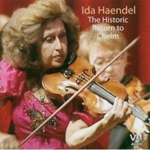 Ida Haendel - The Historic Return to Chelm