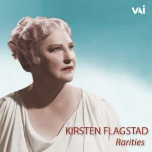 Kirsten Flagstad: Rarities