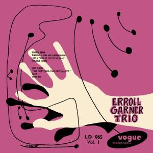Erroll Garner Trio Vol. 1 - Vinyl Edition