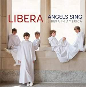 Angels Sing - Libera in America (Blu-Ray)