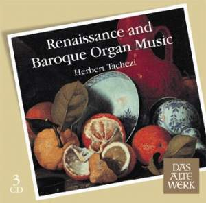 Renaissance and Baroque Organ Music