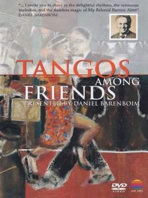 Tango Among Friends