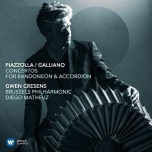 Piazzolla & Galliano: Concertos for Bandoneon Accordion