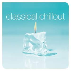 Classical Chillout - Vinyl Edition Product Image