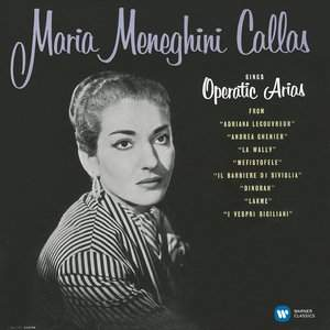Maria Callas: Operatic arias (Lyric & Coloratura) - Vinyl Edition