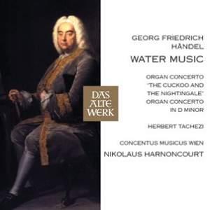 Handel: Water Music & Organ Concertos