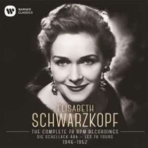 Elisabeth Schwarzkopf: The Complete 78 RPM Recordings