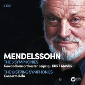Mendelssohn: The 5 Symphonies & The 13 String Symphonies