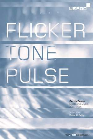 Curtis Roads: Flicker Tone Pulse Product Image