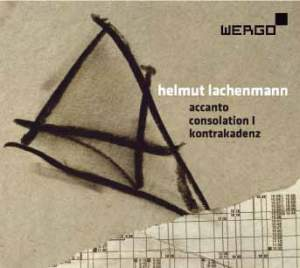 Helmut Lachenmann: Accanto, Consolation I & Kontrakadenz