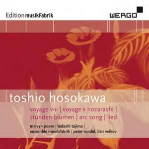 Toshio Hosokawa: Voyage VIII, Voyage X 'Nozarashi', Stunden-Blumen, Arc Song, Lied