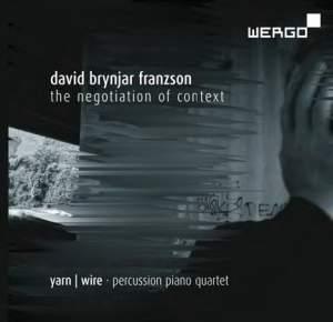David Brynjar Franzson: the Negotiation of Context