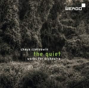 Chaya Czernowin: The Quiet Product Image