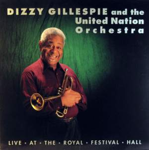 Dizzy Gillespie - Live at The Royal Festival Hall