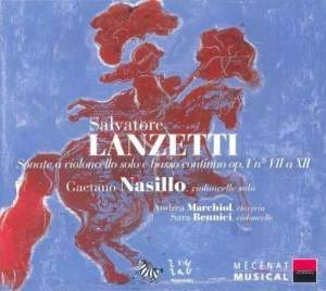 Salvatore Lanzetti: Sonatas for Cello