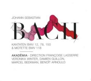 Bach - Cantatas BWV 12, 78, 150 & Motet BWV 118