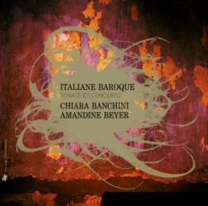 Italiane Baroque: Sonatas & Concertos