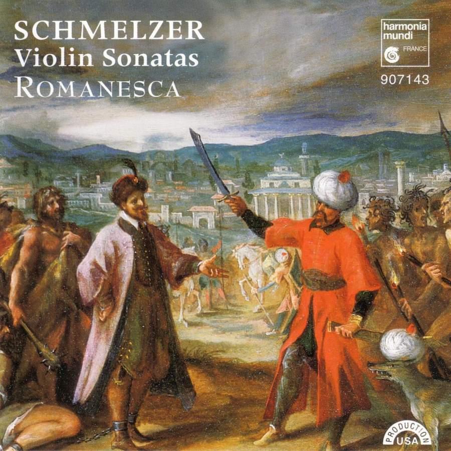Schmelzer: Violin Sonatas - Harmonia Mundi: HMU907143