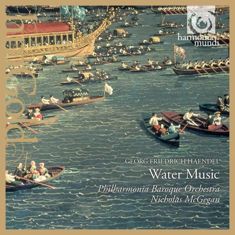 Handel: Water Music Suites Nos. 1-3, HWV348-350 - Harmonia Mundi ...