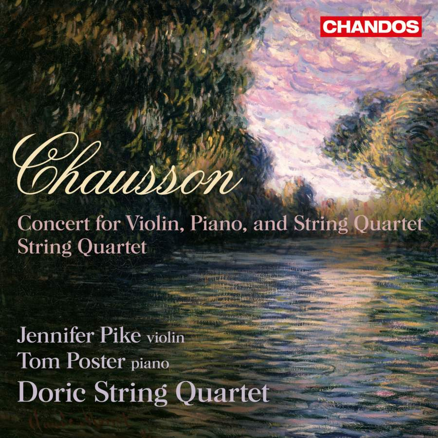 Chausson: Concert in D major for violin, piano, and string