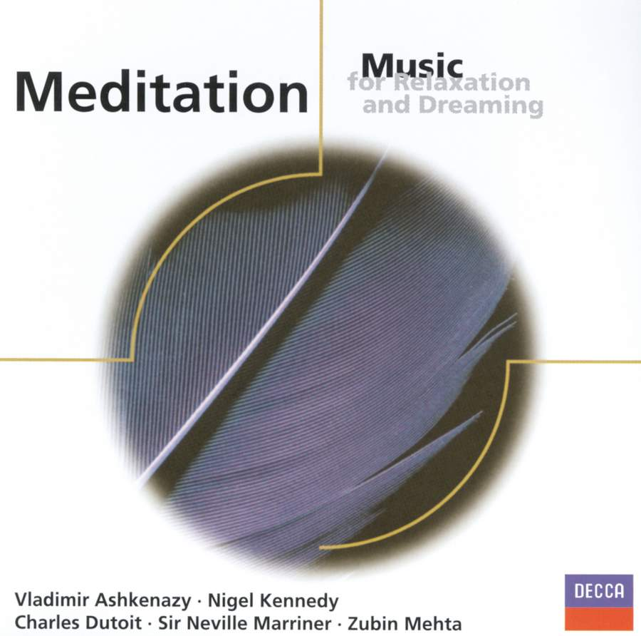 Meditation: Music for Relaxation and Dreaming - Decca: 4674142 - CD