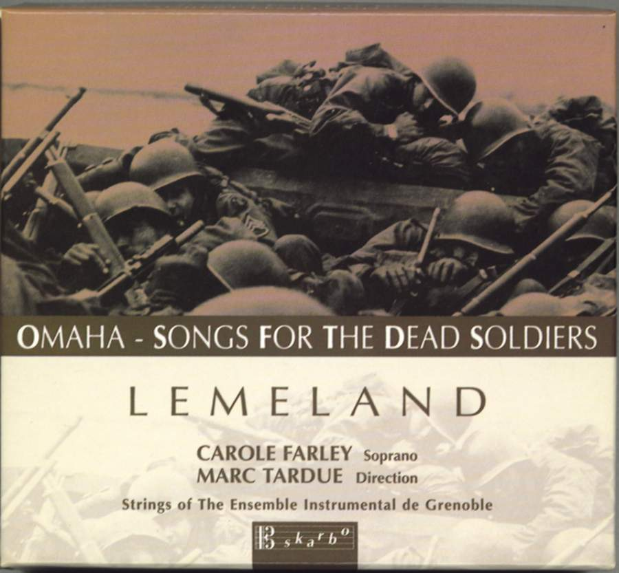 Aubert Lemeland: Omaha - Songs for the dead Soldiers