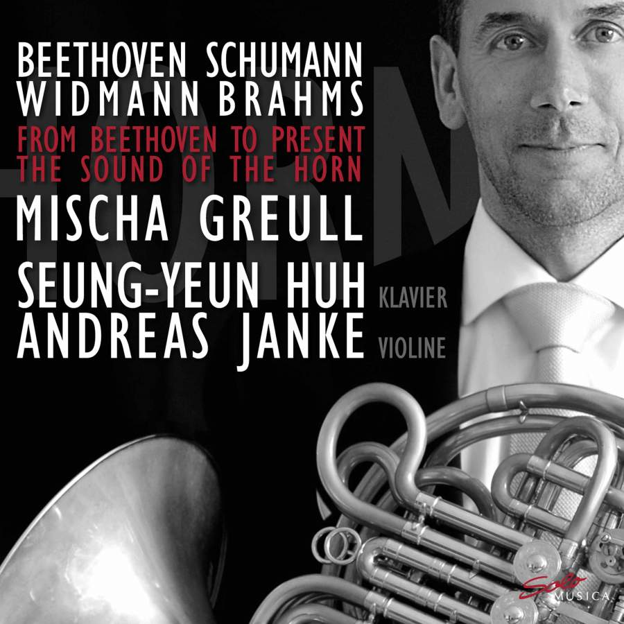 From Beethoven to Present - The Sound of the Horn - Solo