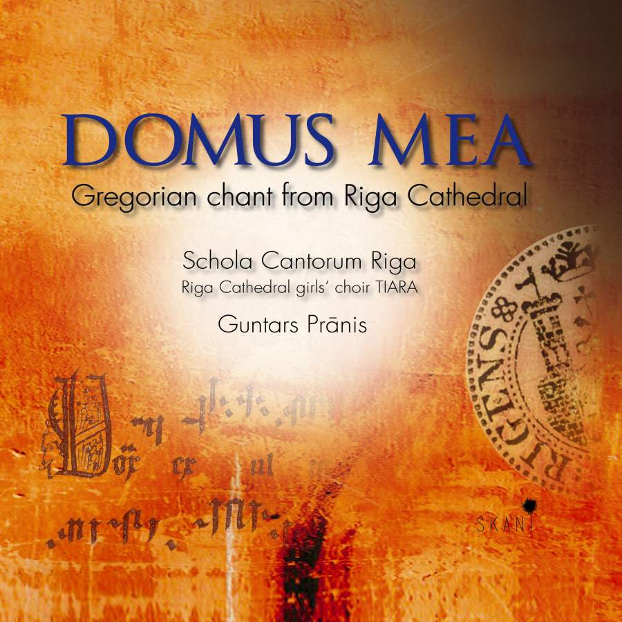 Domus Mea: Gregorian Chant from Riga Cathedral - SKANI: LMIC046 - CD