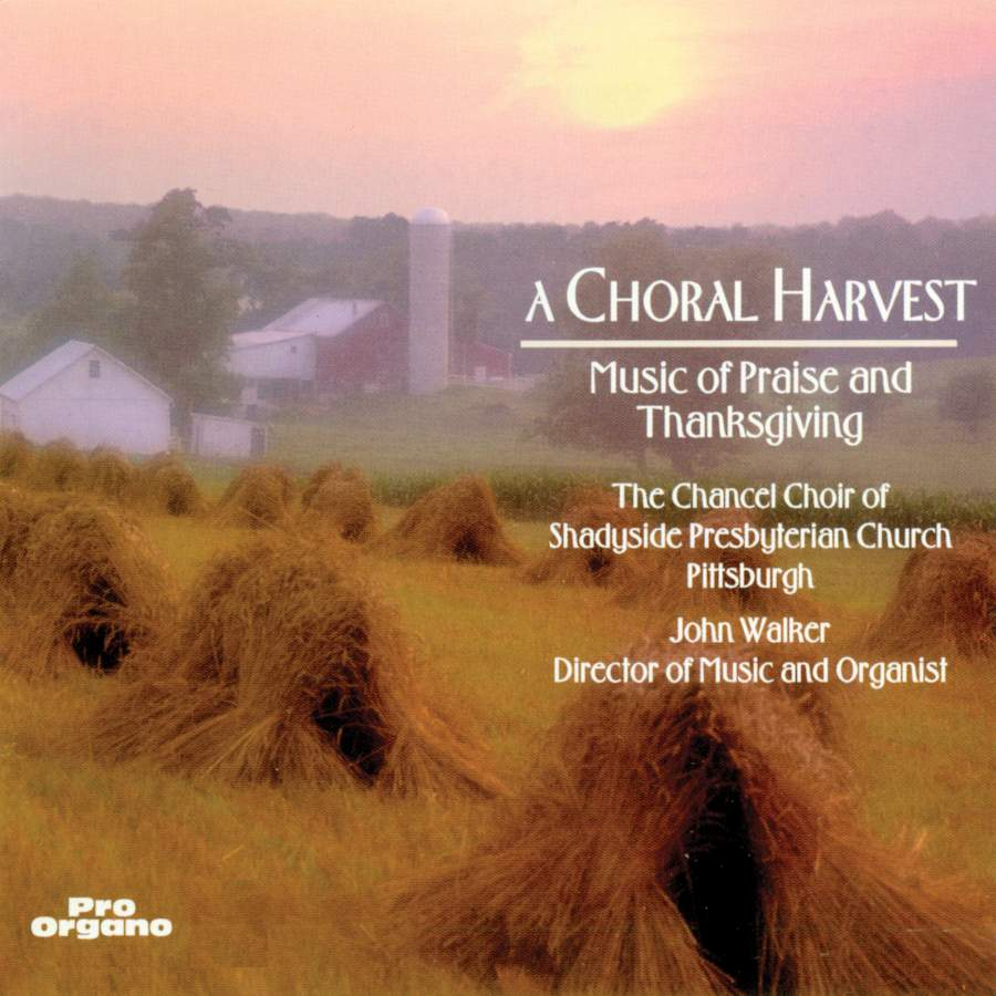 A Choral Harvest - Pro Organo: PO7072 - download | Presto Classical