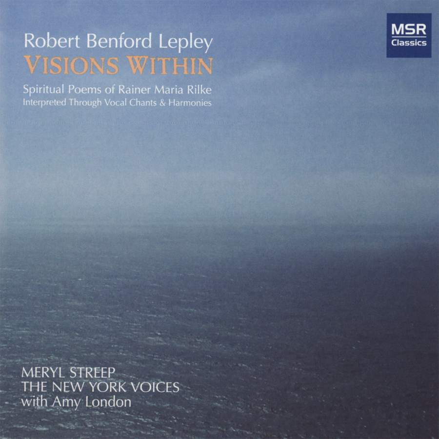 Robert Lepley: Visions Within - Spiritual Poems of Rainer