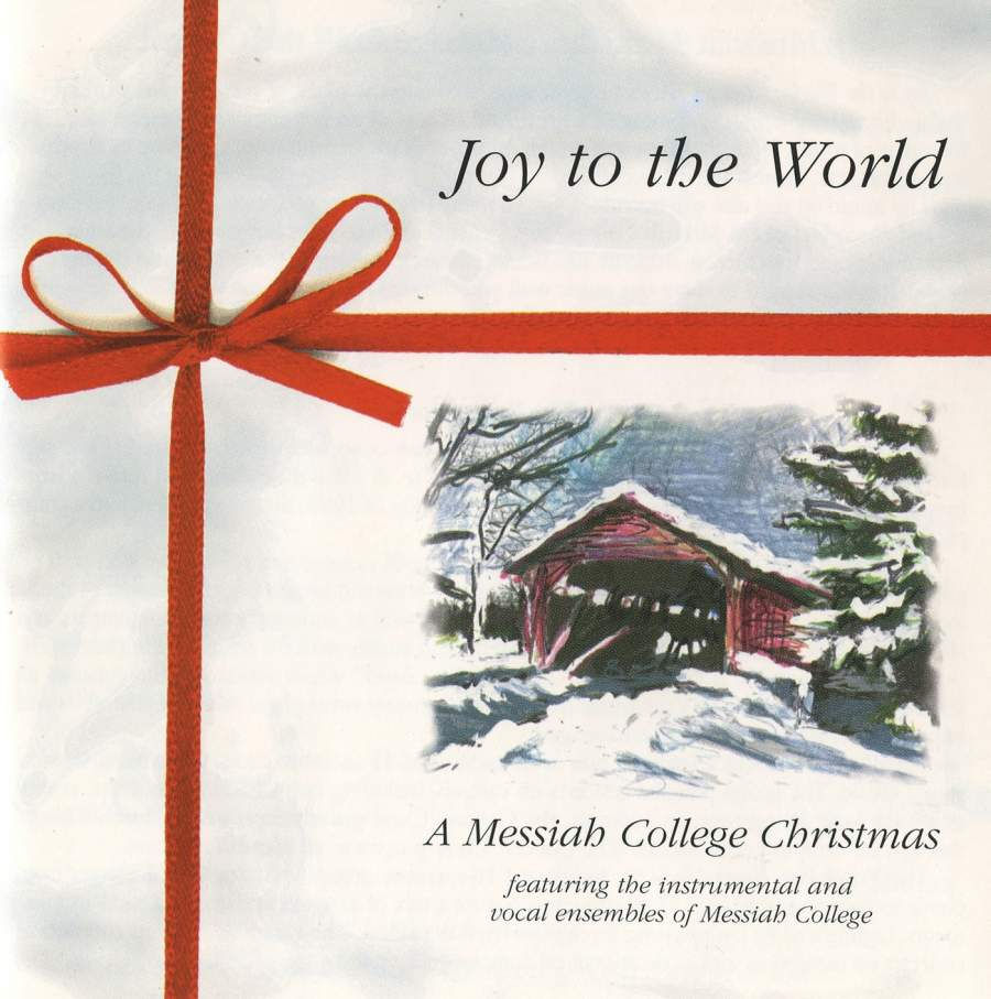 Joy to the World: A Messiah College Christmas - Mark Records: 2565 ...
