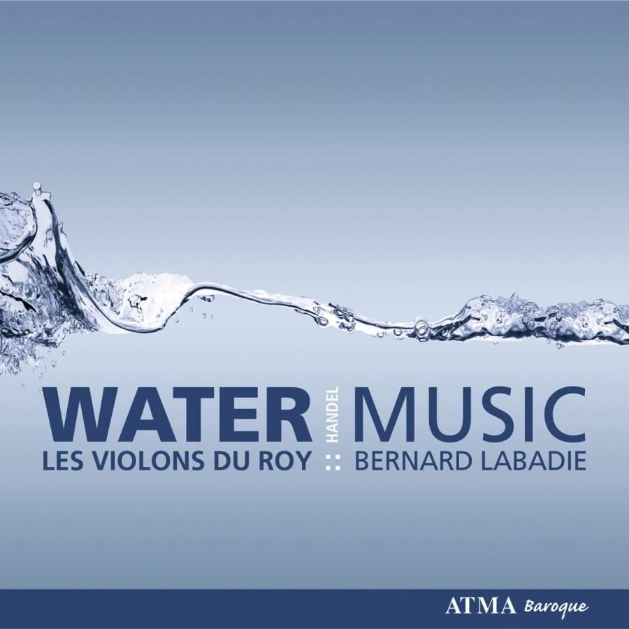 Handel - Water Music - Atma: ACD22569 - CD or download   Presto ...