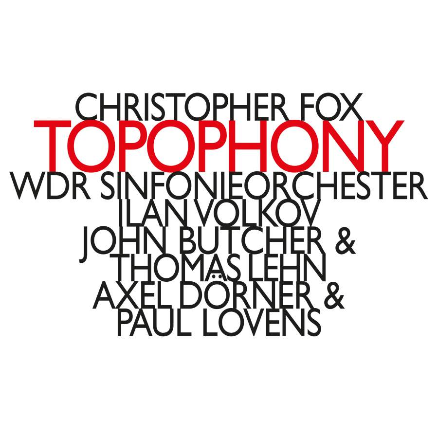 Christopher Fox: Topophony - hat: HATNOWART211 - CD or download