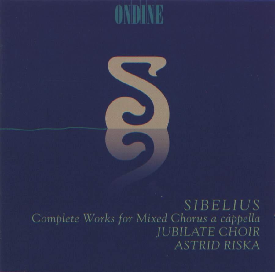 SIBELIUS, J : Choral Music (Mixed Chorus a cappella