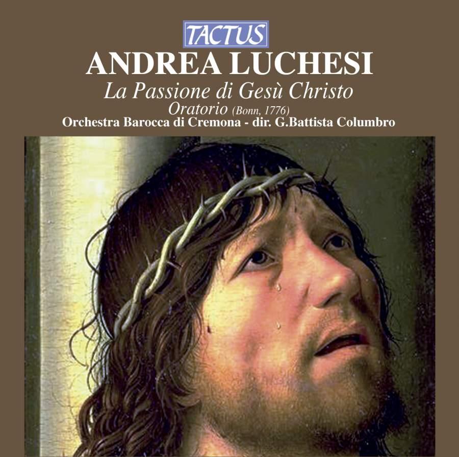 Andrea Luchesi - La passione di Gesù Cristo