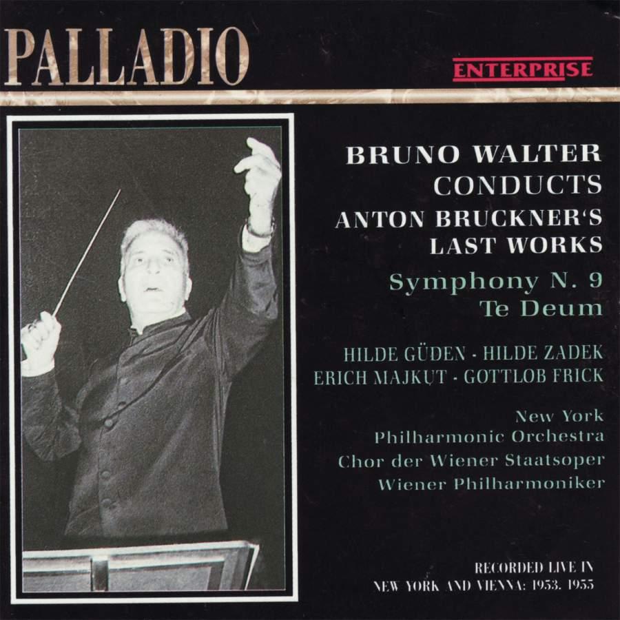 Bruckner: Symphony No  9 in D Minor & Te Deum - Palladio