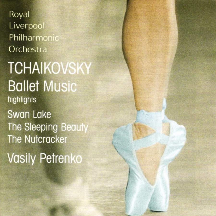 Tchaikovsky: Excerpts from The Nutcracker, Swan Lake & Sleeping