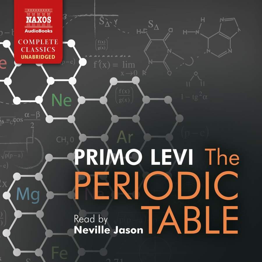 Primo levi the periodic table unabridged naxos audiobooks primo levi the periodic table gamestrikefo Choice Image
