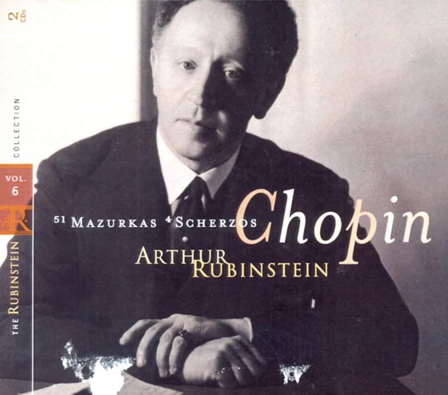 Rubinstein Collection, Vol  6: Chopin: Mazurkas & Scherzos